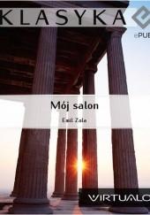 Okładka książki Mój salon Emil Zola