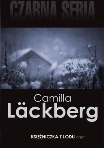 Okładka książki Księżniczka z lodu, cz. 1 Camilla Läckberg