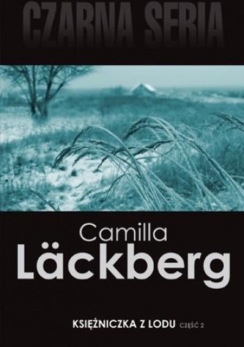 Okładka książki Księżniczka z lodu, cz. 2 Camilla Läckberg