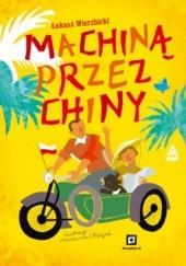 Okładka książki Machiną przez Chiny Łukasz Wierzbicki