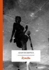 Okładka książki Żywila. Powiastka z dziejów litewskich Adam Mickiewicz