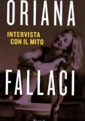 Okładka książki Intervista con il mito Oriana Fallaci