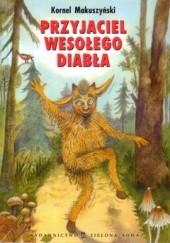 Okładka książki Przyjaciel wesołego diabła Kornel Makuszyński
