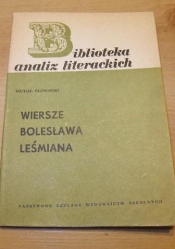 Wiersze Bolesława Leśmiana Michał Głowiński 213934
