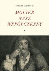 Okładka książki Molier nasz współczesny Tomasz Łubieński