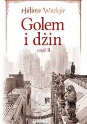 Okładka książki Golem i Dżin, część 2 Helene Wecker