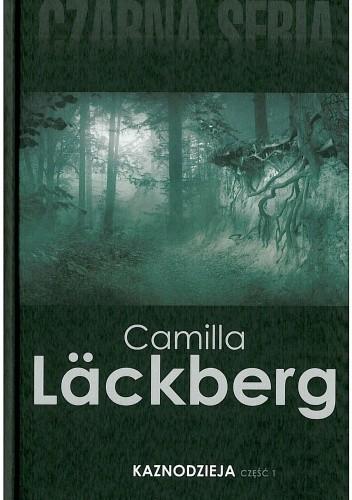 Okładka książki Kaznodzieja, cz. 1 Camilla Läckberg