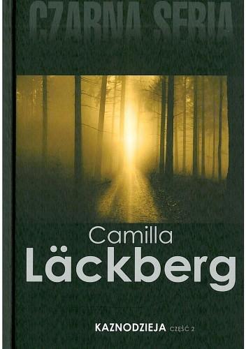 Okładka książki Kaznodzieja, cz. 2 Camilla Läckberg