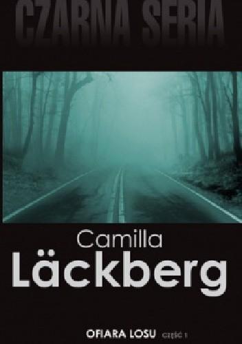 Okładka książki Ofiara losu, cz. 1 Camilla Läckberg