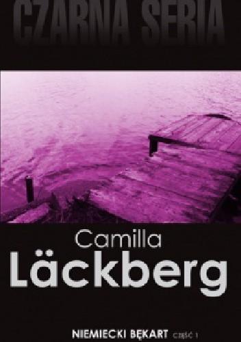 Okładka książki Niemiecki bękart, cz. 1 Camilla Läckberg
