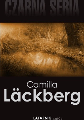 Okładka książki Latarnik, cz. 2 Camilla Läckberg