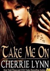 Okładka książki Take Me On Cherrie Lynn
