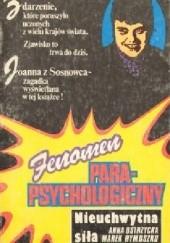 Okładka książki Nieuchwytna siła Marek Rymuszko,Anna Ostrzycka
