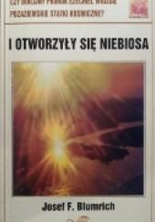 Okładka książki I otworzyły się niebiosa Josef F. Blumrich