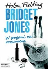 Okładka książki Bridget Jones. W pogoni za rozumem Helen Fielding