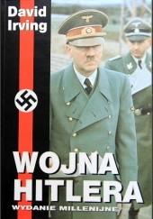 Okładka książki Wojna Hitlera David Irving