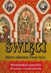 Okładka książki Święci, którzy odmienią Twoje życie Thomas J. Craughwell