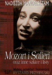Okładka książki Mozart i Salieri oraz inne szkice i listy Nadieżda Mandelsztam