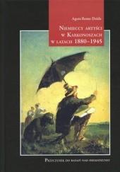 Okładka książki Niemieccy Artyści w Karkonoszach w latach 1880-1945 Agata Rome-Dzida