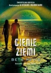 Okładka książki Cienie Ziemi Beth Revis