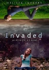 Okładka książki Invaded Melissa Landers