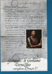 Okładka książki Giovanni et Girolamo Verrazano, navigateurs de François Ier Michel Mollat du Jourdin,Jacques Habert