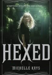 Okładka książki Hexed Michelle Krys