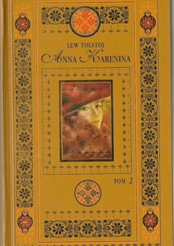 Okładka książki Anna Karenina. Tom 2 Lew Tołstoj