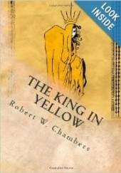 Okładka książki The King in Yellow Robert W. Chambers