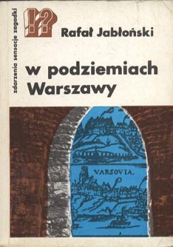 Okładka książki W podziemiach Warszawy