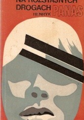 Okładka książki Na rozstajnych drogach Henryk Panas