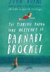 Okładka książki The Terrible Thing That Happened to Barnaby Brocket John Boyne