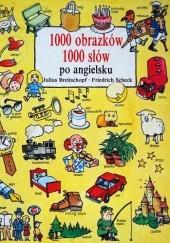 Okładka książki 1000 obrazków 1000 słów po angielsku Julius Breitschopf,Friedrich Scheck