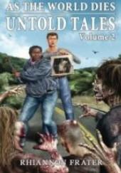 Okładka książki As The World Dies Untold Tales Volume 2 Rhiannon Frater