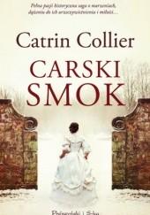 Okładka książki Carski smok Catrin Collier