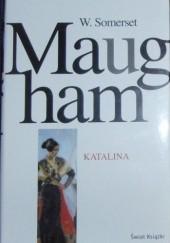 Okładka książki Katalina William Somerset Maugham