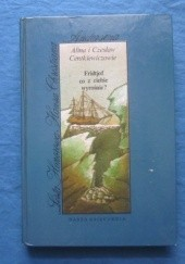 Okładka książki Fridtjof, co z ciebie wyrośnie? Opowieść o Nansenie Czesław Centkiewicz,Alina Centkiewicz