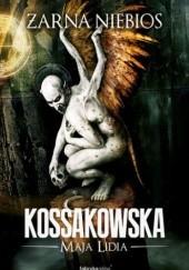 Okładka książki Żarna niebios Maja Lidia Kossakowska