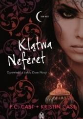Okładka książki Klątwa Neferet Kristin Cast,Phyllis Christine Cast