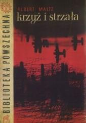 Krzyż i strzała - Albert Maltz (216045) - Lubimyczytać.pl