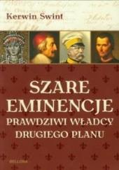 Okładka książki Szare eminencje Swint Kerwin