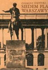 Okładka książki Siedem placów Warszawy Zygmunt Stępiński