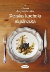 Okładka książki Polska kuchnia myśliwska Hanna Szymanderska