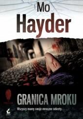 Okładka książki Granica mroku Mo Hayder