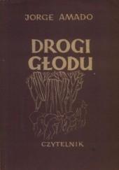 Okładka książki Drogi głodu Jorge Amado