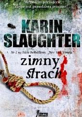 Okładka książki Zimny strach Karin Slaughter