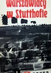 Okładka książki Warszawiacy w Stutthofie Wiktor Ostrowski