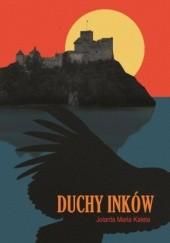 Okładka książki Duchy Inków Jolanta Maria Kaleta