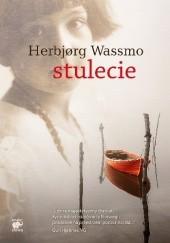 Okładka książki Stulecie Herbjørg Wassmo