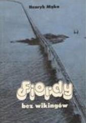 Okładka książki Fiordy bez wikingów Henryk Mąka